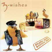 3 Wishes ** Shake Well Before Use ** 2003