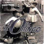 40ft. Ringo ** Funny Thing ** 2003