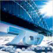 707 ** The Bridge ( The Forgotten Album ) ** 20.09.2004