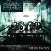 Abused Romance ** Shine Ltd. Ed. + DVD ** 03.08.2012