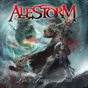 Alestorm ** Back Through Time ** 03.06.2011