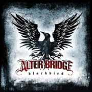 Alter Bridge ** Blackbird ** 02.11.2007