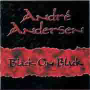 Andre Andersen ** Black On Black ** 2002