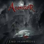 Axenstar ** End Of All Hope ** 03.05.2019