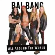 Bai Bang ** All Around The World ** 26.04.2013