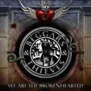 Beggars & Thieves ** We Are The Brokenhearted ** 02.12.2011