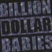 Billion Dollar Babies ** Die For Diamonds ** 04.02.2011