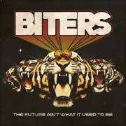 Biters ** The Future Ain't What It Used To Be Digi. ** 19.05.2017