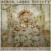 Black Label Society ** Catacombs Of The Black Vatican ** 04.04.2014