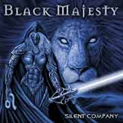 Black Majesty ** Silent Company ** 27.06.2005