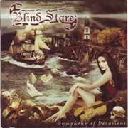 Blind Stare ** Symphony Of Delusions ** 2005