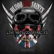 Blood Red Saints ** Love Hate Conspiracies ** 26.01.2018