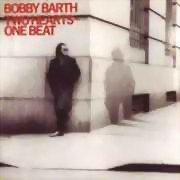Bobby Barth ** Two Hearts One Beat ** 1986 / 31.07.2009re-release