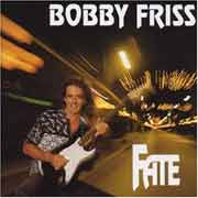 Bobby Friss ** Fate ** 1995