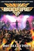 Bonfire ** Double X Vision DVD ** 07.03.2008