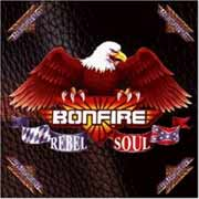 Bonfire ** Rebel Soul ** 1997
