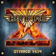 Bonfire ** Strike Ten ** 2001