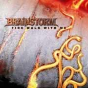 Brainstorm ** Fire Walk With Me MCD ** 19.10.2007