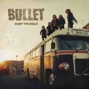 Bullet ** Dust To Gold Ltd. Ed. Digi. ** 20.04.2018