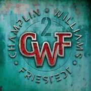 CFW - Champlin, Wiliams, Friestedt ** II ** 15.05.2020