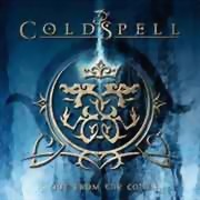 Coldspell ** Out From The Cold ** 25.02.2011