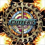 Cutters ** Sonic Wave Love ** 1999