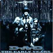 D.A.D. ** The Early Years ** 2000