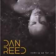 Dan Reed ** Coming Up For Air ** 03.12.2010
