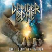 Danger Zone ** Don't Count On Heroes ** 18.10.2019