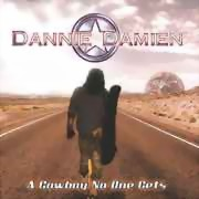 Dannie Damien ** A Cowboy No One Gets ** 26.02.2016