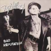 Dirty White Boy ** Bad Reputation ** 1990