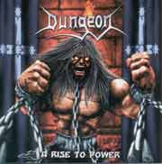 Dungeon ** A Rise To Power ** 2003