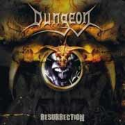 Dungeon ** Resurrection ** 2005