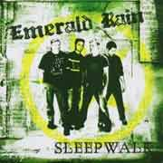 Emerald Rain ** Sleepwalk ** 15.08.2005