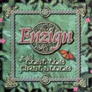 Enzign ** Cast The First Stone ** 2003