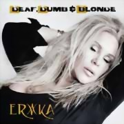 Erika ** Deaf, Dumb & Blonde ** 20.05.2016