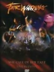 Fair Warning ** Call Of The East - DVD Live In Japan ** 2006
