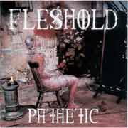 Fleshold ** Pathetic ** 1993