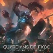 Guardians Of Time ** Tearing Up The World Digi. ** 19.10.2018