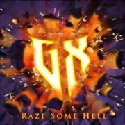 GX Project *** Raze Some Hell ** 02.09.2016