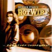 Hotwire ** Middle Of Nowhere & Never Surrender 2CD ** 2001