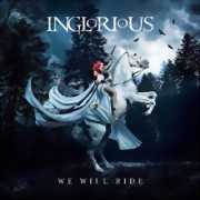 Inglorious ** We Will Ride ** 12.02.2021