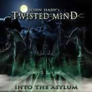 John Harv's Twisted Mind ** Into The Asylum ** 25.10.2019