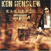 Ken Hensley ** Elememts: The Anthology 1968 To 2005 2CD ** 24.11.2006