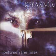 Kharma ** Between The Lines ** 05.12.2008