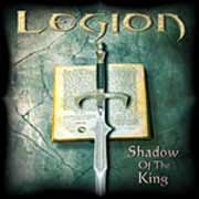 Legion ** Shadow Of The King ** 14.07.2006