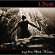 Live ** Songs From Black Mountain ( Dual Disc - CD + DVD )** 2006
