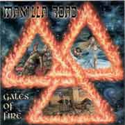Manilla Road ** Gates Of Fire ** 11.07.2005