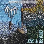 Michael Thompson Band ** Love & Beyond ** 26.04.2019
