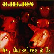 Million ** We, Ourselves & Us ** 2004 Remaster